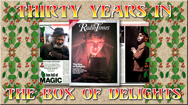 30 Years in The Box of Delights