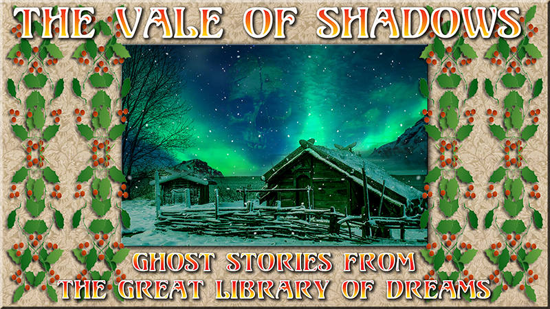 From the Great Library of Dreams 027 - The Vale of Shadows translated by Sabine Baring-Gould