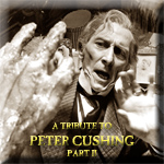 A Tribute to Peter Cushing 2