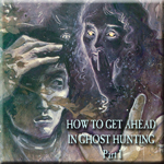 How To Get Ahead In Ghost Hunting
