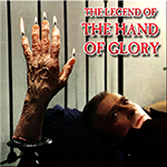 The Legend of the Hand of Glory