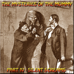 The Mysteries of the Mummy 4