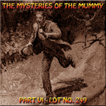 The Mysteries of the Mummy 6