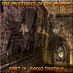 The Mysteries of the Mummy 9