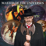 Master of the Universes 3