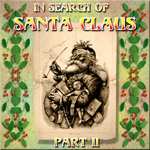 In Search of Santa Part II