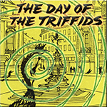 Day of the Triffids Part I
