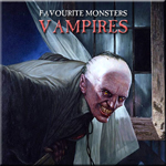 Favourite Monsters: Vampires