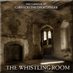 The Whistling Room