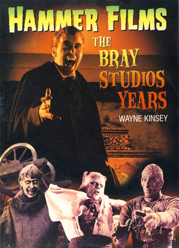 Hammer Films - The Bray Studios Years